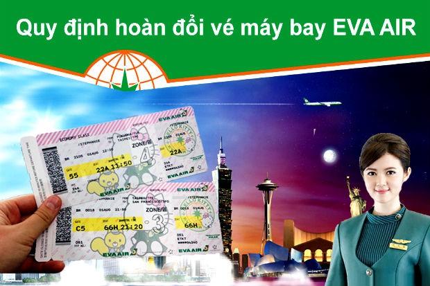 Quy trình hoàn đổi vé máy bay Eva Air